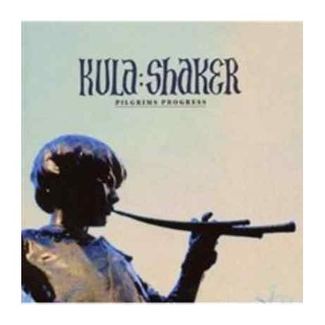 Kula Shaker-Pilgrim Progress