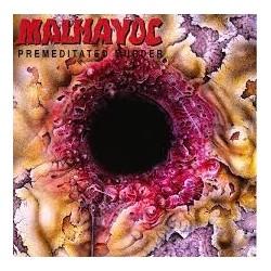 Malhavoc-Premeditated Murder