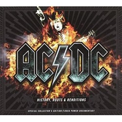 AC/DC-History, Roots & Renditions
