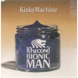 Kinky Machine-10 Second Bionic Man