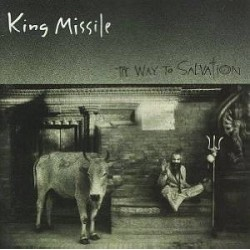 King Missile-Way to Salvation