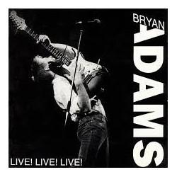 Bryan Adams-Live! Live! Live!