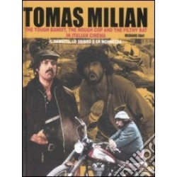 Tomas Milian-Tough Bandit, The Rough Cop And The Filthy Rat In Italian Cinema (Il Bandito, Lo Sbirro E Er Monnezza)