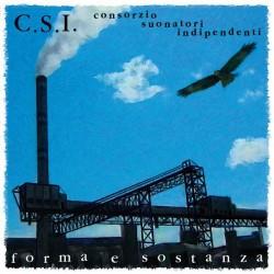 C.S.I. (Consorzio Suonatori Indipendenti)-Forma E Sostanza