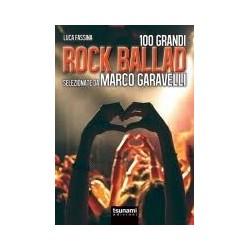 Luca Fassina-100 Grandi Rock Ballad Selezionate Da Marco Garavelli