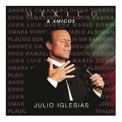 Julio Iglesias-Mexico & Amigos