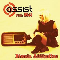 Assist Feat. Mal-Bionda Attitudine