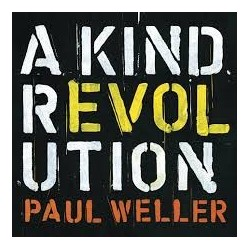 Paul Weller-A Kind Revolution