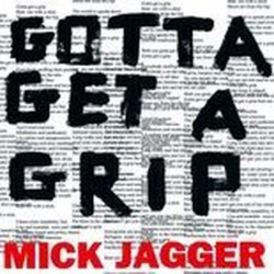 Mick Jagger-Gotta Get A Grip