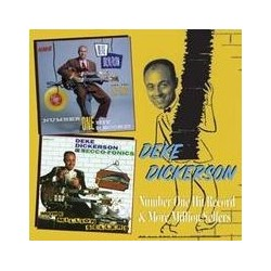 Deke Dickerson-Number One Hit Record! & More Million Sellers