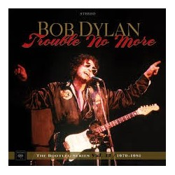 Bob Dylan-Trouble No More Bootleg Series Vol. 13/ 1979-1981