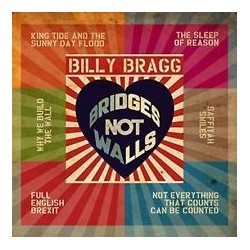 Billy Bragg-Bridges Not Walls
