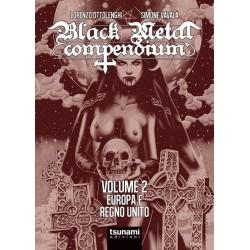 Lorenzo Ottolenghi & Simone Vavalà-Black Metal Compendium Volume 2 Europa E Regno Unito