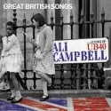 Ali Campbell (The Legendary Voice Of UB40)-Great British Songs