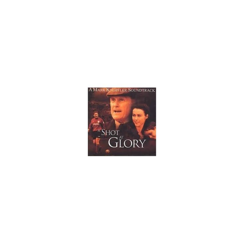 Marc Knopfler OST A Shot At Glory Sfida Per La Vittoria