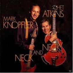 Chet Atkins/Mark Knopfler-Neck And Neck