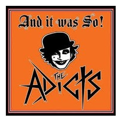 Adicts-And It Was So