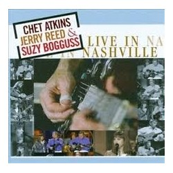 Chet Atkins, Jerry Reed & Suzy Bogguss-Live In Nashville