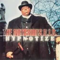 Notorious B.I.G.-Hypnotize