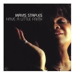 Mavis Staples-Have A Little Faith