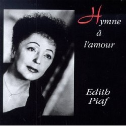 Edith Piaf-Hymne A L'Amour