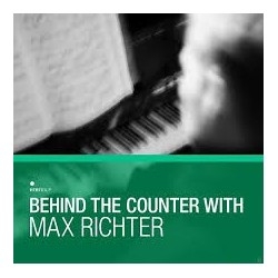 Max Richter-Behind The Counter With Max Richter