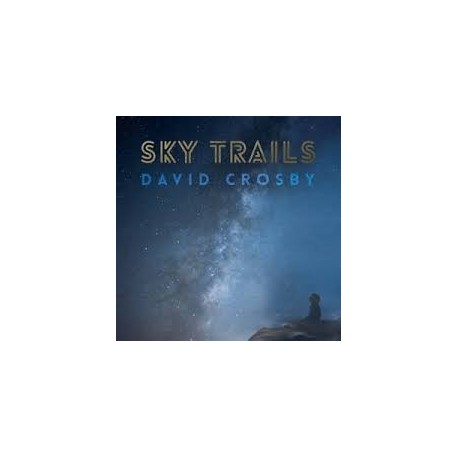 David Crosby-Sky Trails