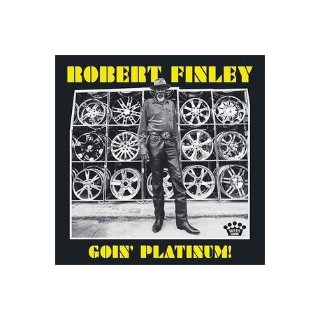Robert Finley-Goin' Platinum!