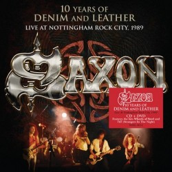 Saxon-10 Years Of Demin And Leather Live 1990