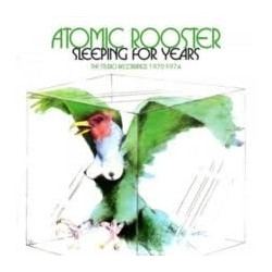 Atomic Rooster-Sleeping For Years (The Studio Recordings 1970-1974)