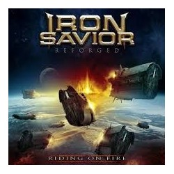 Iron Savior Reforged-Riding On Fire