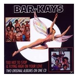 Bar-Kays-Too Hot To Stop & Flying High On Your Love