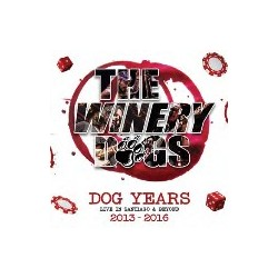 Winery Dogs-Dog Years Live In Santiago & Beyond 2013-2016