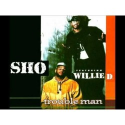 Sho Featuring Willie D ‎– Pray I'll Be A Failure