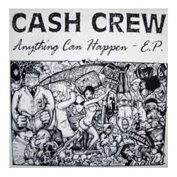 Cash Crew-Anything Can Happen -E.P.