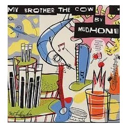 Mudhoney-My Brother The Cow