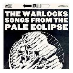 Warlocks-Songs From The Pale Eclipse