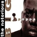 Notorious Big-Big Poppa