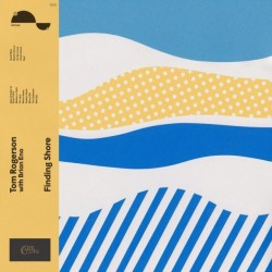 Tom Rogerson With Brian Eno-Finding Shore