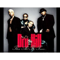 Dru Hill-These Are The Times