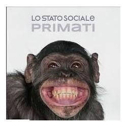 Lo Stato Sociale-Primati