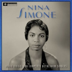 Nina Simone-Mood Indigo: The Complete Bethlehem Singles