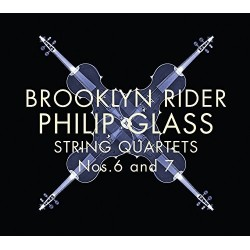 Brooklyn Rider/Philip Glass-String Quartets Nos.6 And 7