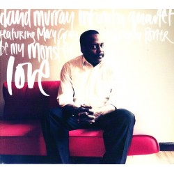David Murray Infinity Quartet-Be My Monster Love