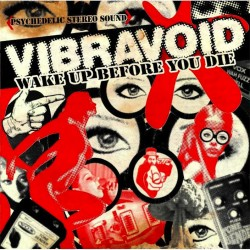 Vibravoid-Wake Up Before You Die