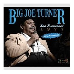 Big Joe Turner-SAn Francisco 1977
