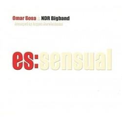 Omar Sosa & NDR Bigband-Es:Sensual