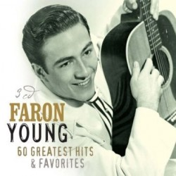 Faron Young-60 Greatest Hits & Favorites