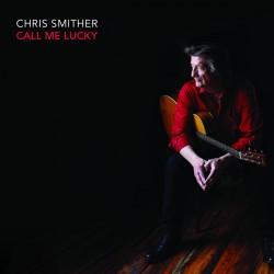 Chris Smither-Call Me Lucky