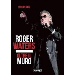 Roger Waters-Oltre Il Muro